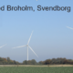 Broholm vindmølleprojekt – menneskers trivsel skal også betyde noget…
